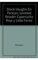 9780739807347: Steck-Vaughn En parejas Emergent Stage 2: Individual Student Edition Caperucita Roja y Lobo Feroz (Spanish Edition)