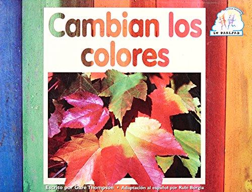 9780739808092: Cambian Los Colores: Big Book (Spanish Edition) (Steck-Vaughn En parejas)