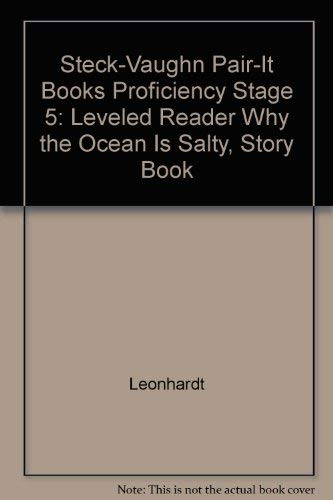 Why the Ocean is Salty (Steck-Vaughn Pair-It Books Proficiency Stage 5: Leveled Reader): Alice ...