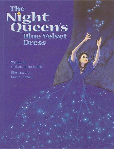 The Night Queen's Blue Velvet Dress: Gail Saunders-Smith; Illustrator-Layne Johnson