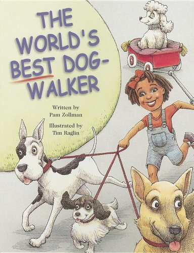 The World's Best Dog-Walker (Pair-It Books): Pam Zollman; Illustrator-Tim Raglin