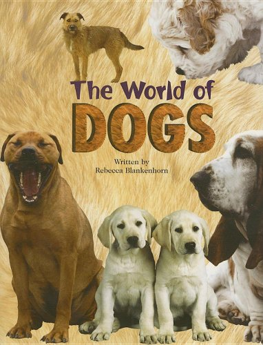 9780739808733: Steck-Vaughn Pair-It Books Proficiency Stage 5: Leveled Reader The World Of Dogs, Nonfiction Story Book
