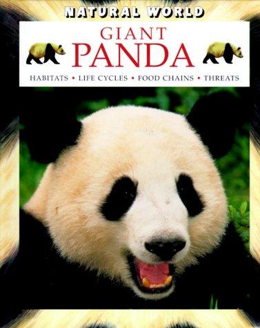9780739810637: Giant Panda (Natural World (Hardcover Raintree))