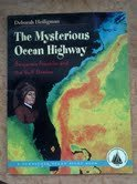9780739812273: The Mysterious Ocean Highway: Benjamin Franklin and the Gulf Stream (Turnstone Ocean Pilot Book)