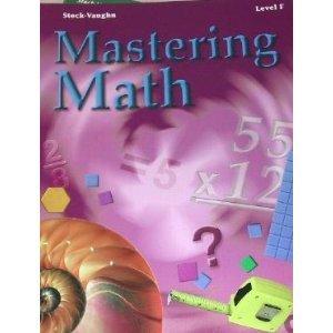 9780739812495: Steck-Vaughn Mastering Math: Workbook Level F