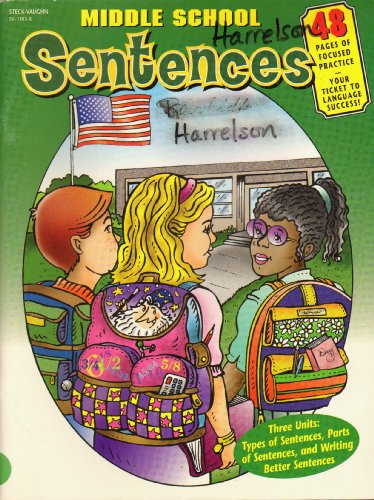 9780739813034: Sentences : Types of Sentences, Parts of Sentences, Writing Better Sentences : Middle School Collection