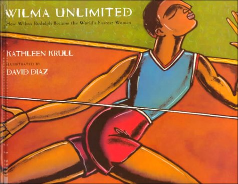 9780739813218: Wilma Unlimited: How Wilma Rudolph Became the World's Fastest Woman