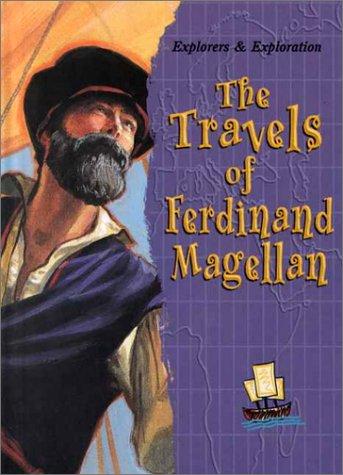 9780739814840: The Travels of Ferdinand Magellan (Explorers and Exploration)
