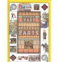 Medieval Paris (Journey to the Past): Tartaglino, Anna Cazzini; Torcellan, Nanda