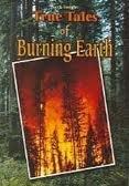 True Tales of Burning Earth: Henry Billings, Melissa Stone Billings