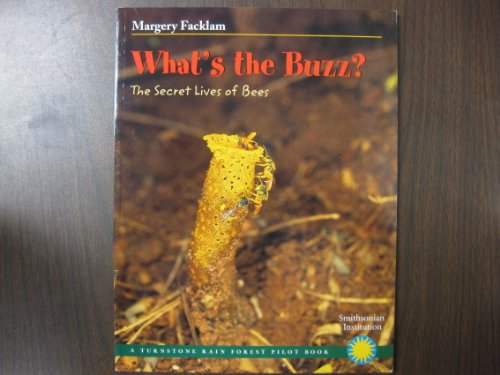 9780739824764: What's the buzz?: The secret lives of bees (A Turnstone rain forest pilot book)
