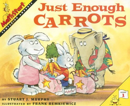 9780739825150: Just Enough Carrots: Comparing Amounts (Mathstart: Level 1 (HarperCollins Paperback))