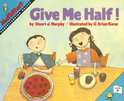 9780739825365: Give Me Half! (Mathstart: Level 2 (HarperCollins Paperback))