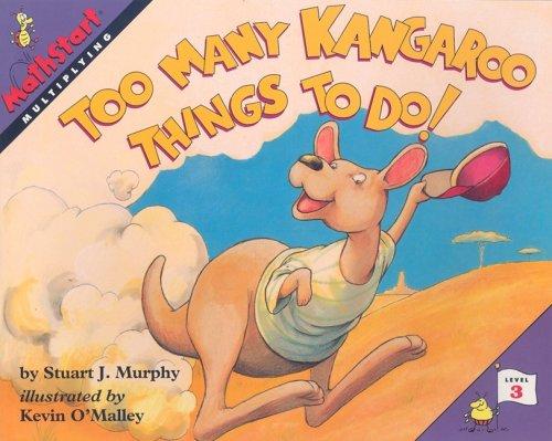 9780739825617: Too Many Kangaroo Things to Do!: Multiplying (Mathstart: Level 3 (HarperCollins Paperback))
