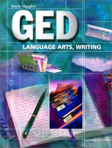 9780739828311: Steck-Vaughn GED: Student Edition Language Arts, Writing