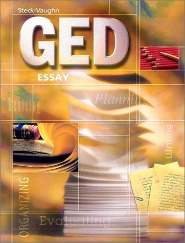 9780739828328: Steck-Vaughn GED: Student Edition Essay