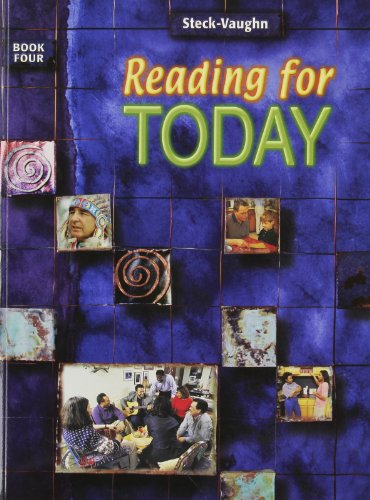 Reading for Today: Student Edition Level 4: STECK-VAUGHN