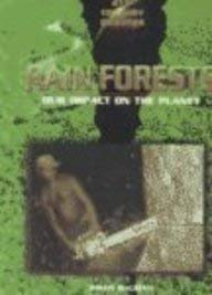 Rain Forests: Our Impact on the Planet (21st Century Debates): McLeish, Ewan