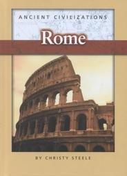 Rome (Ancient Civilizations (Raintree Steck-Vaughn)): Steele, Christy