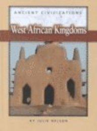 9780739835814: West African Kingdoms (Ancient Civilizations)