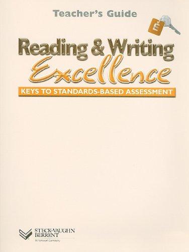 Steck-Vaughn Reading & Writing Excellence: Teacher's Guide (Level E) 2002: STECK-VAUGHN