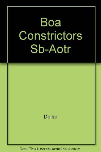 9780739841389: Boa Constrictors Sb-Aotr