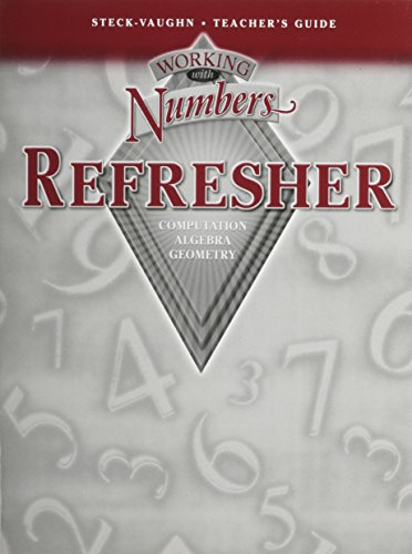 9780739844120: Working With Numbers Refresher: Computation, Algebra, Geometry: Teacher's Guide and Answer Key
