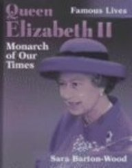 9780739844304: Queen Elizabeth II: Monarch of Our Times (Famous Lives)