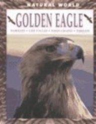 9780739844373: Golden Eagle: Habitats, Life Cycles, Food Chains, Threats (Natural World)