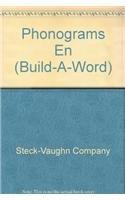 Phonograms En (Build-A-Word) (9780739845905) by Steck-Vaughn Company