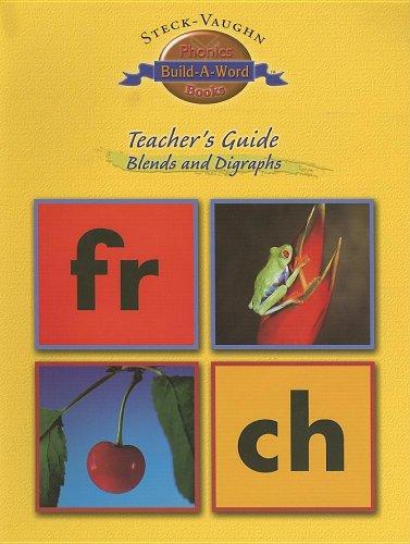 9780739846568: Steck-Vaughn Build-A-Word: Teacher's Guide Grades K - 2 Blends and Digraphs 2002
