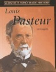 9780739848463: Louis Pasteur (Scientists Who Made History)
