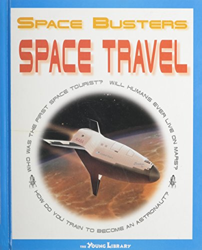 9780739848524: Space Travel (Space Busters)