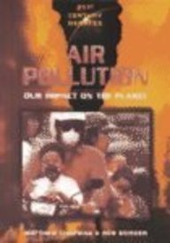 9780739848746: Air Pollution: Our Impact on the Planet (21st Century Debates Series)