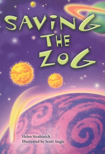 9780739851043: Saving the Zog (Steck-Vaughn Power Up! Leveled Readers)