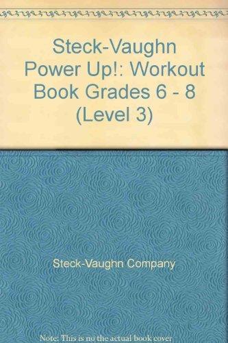 9780739851517: Steck-Vaughn Power Up!: Workout Book Grades 6-8 (Level 3)