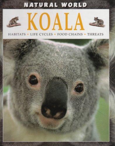 Koala: Habitats, Life Cycles, Food Chains, Threats: Michael Leach