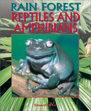 9780739852439: Rain Forest Reptiles and Amphibians