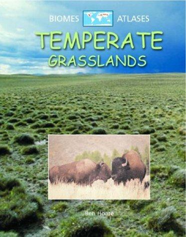 9780739852491: Temperate Grasslands (Biomes Atlases)