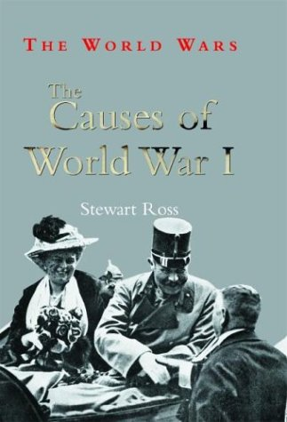 9780739854808: The Causes of World War I (The World Wars)
