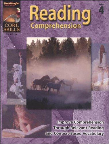 Core Skills Reading Comprehension Grade 4: STECK-VAUGHN