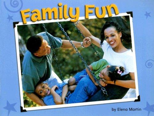 9780739858424: Steck-Vaughn Shutterbug Books: Leveled Reader Grades K - 1 Family Fun, Social Studies (Steck-vaughn Shutterbug Books Leveled Reader: Social Studies)