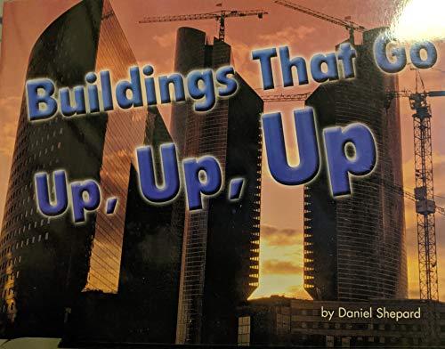 9780739859209: Steck-Vaughn Shutterbug Books: Leveled Reader Grades K - 1 Buildings that Go Up, Up, Up, Science
