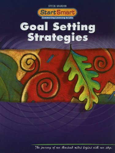 9780739860113: Steck-Vaughn Start Smart: Student Book Grades 11- UP Goal Setting Strategies