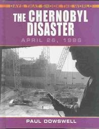 9780739860496: The Chernobyl Disaster: April 26, 1986 (Days That Shook the World)