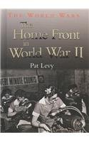 The Home Front in World War II (The World Wars): Patricia Levy