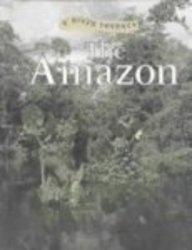 9780739860694: The Amazon (River Journey)