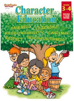 Character Education Gr 3-4 (Character Education-SS): Steck-Vaughn Staff