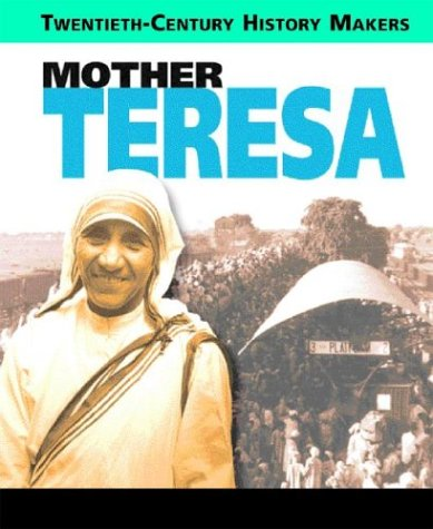 9780739861431: Mother Teresa (20th Century History Makers)