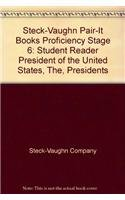 President of the United States, The, Presidents: Steck-Vaughn Company